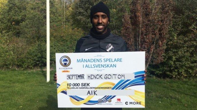 I september utsågs AIK s anfallare Henok Goitom till Månadens spelare i  Allsvenskan. Som en del av utmärkelsen så får vinnaren 10 000 kronor av Svenska  Spel ... 83538881e9f4a